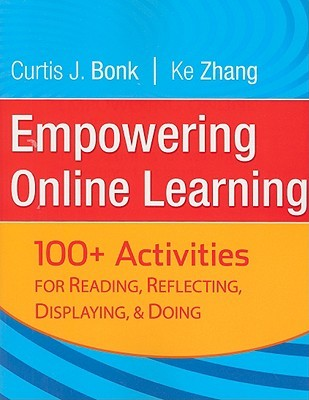Empowering Online Learning by Curtis J. Bonk