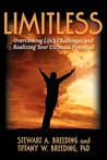 Limitless: Overcoming Life's Challenges and Realizing Your Ultimate Potential