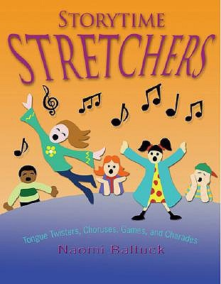 storytime-stretchers-tongue-twisters-choruses-games-and-charades