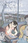 """Escape from """"Special"""""""