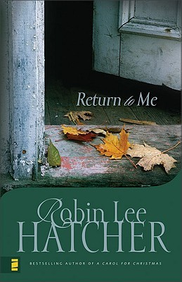 Return to Me by Robin Lee Hatcher