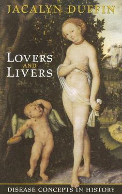 Lovers and Livers by Jacalyn Duffin