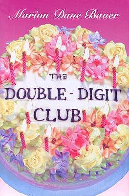 The Double-Digit Club by Marion Dane Bauer