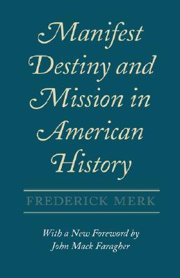 Manifest Destiny and Mission in American History