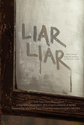 Liar Liar by The Liar's Club