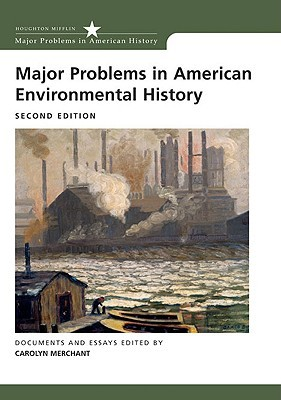 major-problems-in-american-environmental-history-major-problems-in-american-history-wadsworth