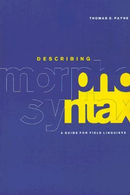 Describing Morphosyntax: A Guide for Field Linguists Descargador de libros en línea de google books