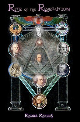 Rite of the Revolution: Adam Weishaupt, the Bavarian Illuminati & the Strange Origins of the New World Order