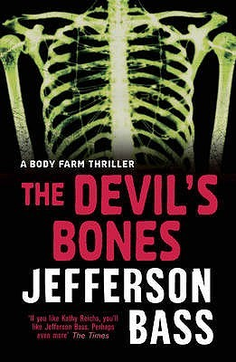 The Devil's Bones (Body Farm #3)