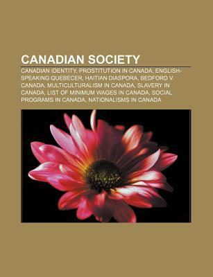 Canadian Society: Canadian Identity, English-Speaking Quebecker, Haitian Diaspora, Poverty in Canada, Homelessness in Canada