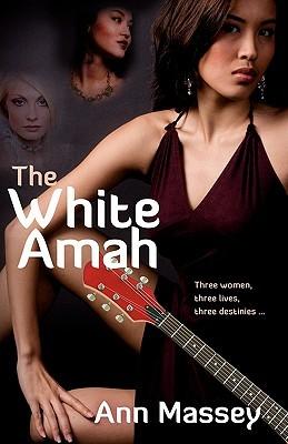 The White Amah by Ann Massey