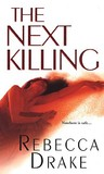The Next Killing by Rebecca Drake