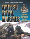 British Royal Marines: Amphibious Division of the United Kingdom's Royal Navy
