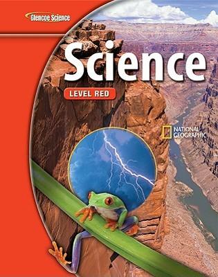 Glencoe Iscience: Level Red, Grade 6, Student Edition