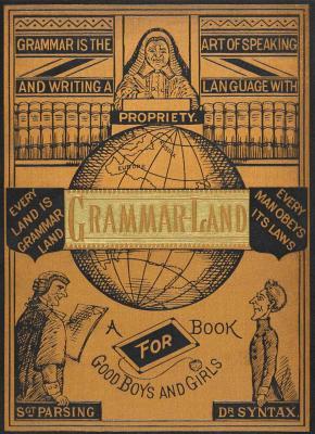 Grammar-Land by M.L. Nesbitt