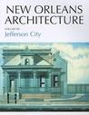Jefferson City: Toledano Street to Joseph Street, Claiborne Avenue to the Mississippi River