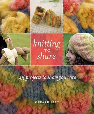 Knitting to Share by Gerard Allt