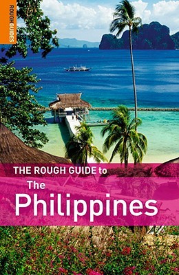 The Rough Guide to The Philippines 2 by Rough Guides
