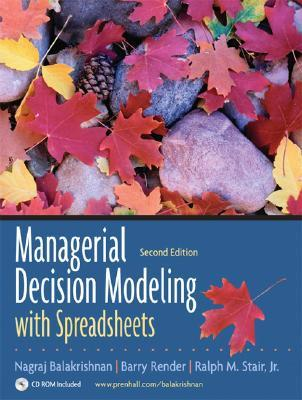 Managerial Decision Modeling with Spreadsheets [with Student CD]