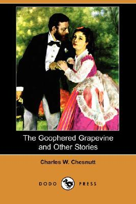The Goophered Grapevine and Other Stories