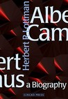 Albert Camus: A Biography