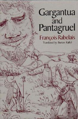Gargantua and Pantagruel by François Rabelais