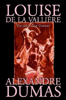 Louise De La Valliere, Vol. I