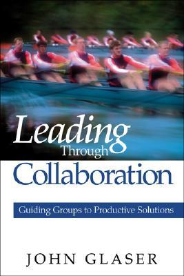 leading-through-collaboration-guiding-groups-to-productive-solutions