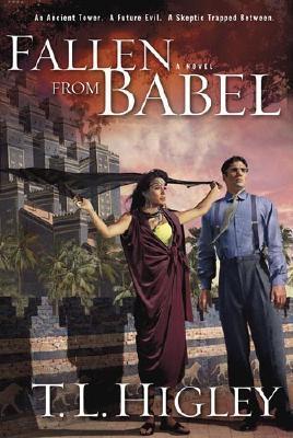 Fallen From Babel by T.L. Higley