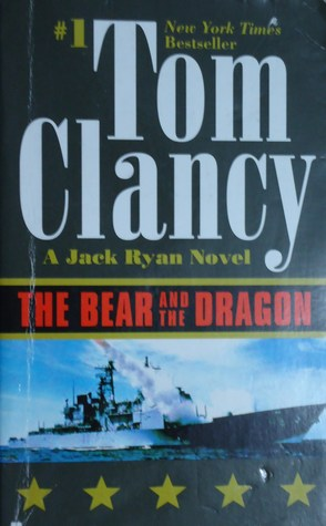 The Bear and the Dragon (Jack Ryan Universe, #11)