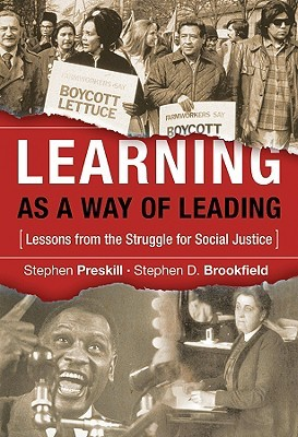 Learning as a Way of Leading by Stephen Preskill