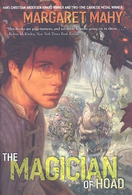 The Magician of Hoad by Margaret Mahy