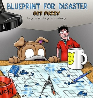 Blueprint for disaster a get fuzzy collection by darby conley 93309 malvernweather Gallery