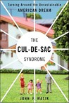 The Cul-de-Sac Syndrome by John F. Wasik