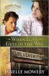 When Love Gets in the Way (Colorado Runaway, #2)