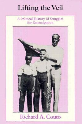 Lifting the Veil: A Political History of Struggles for Emancipation
