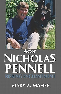 Actor Nicholas Pennell: Risking Enchantment