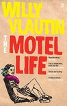 The Motel Life by Willy Vlautin
