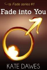 Hasil gambar untuk Novel (bagian 1) fade into you – karya Kate Dawes