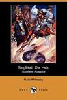 Siegfried: Der Held