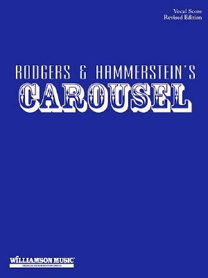 Carousel: Vocal Score - Revised Edition