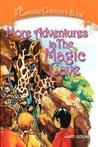 More Adventures in the Magic Cave: A Cascade Children's Book