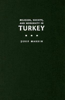 Religion, Society and Modernity in Turkey