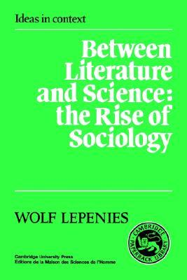 between-literature-and-science-the-rise-of-sociology