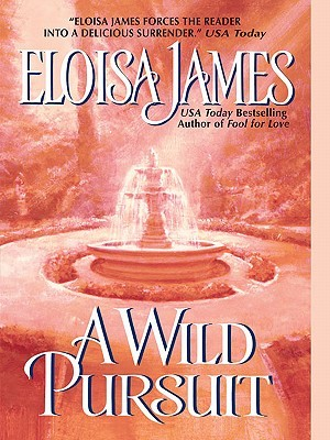 A Wild Pursuit by Eloisa James