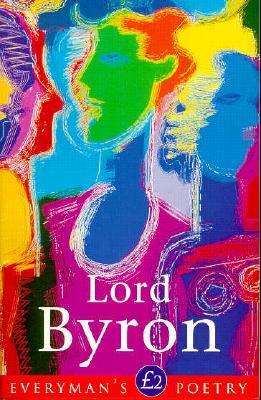 Lord Byron (Everyman's Poetry, #22)