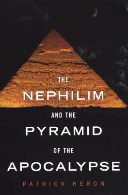 The Nephilim and the Pyramid of the Apoc...