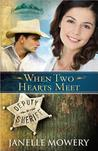 When Two Hearts Meet (Colorado Runaway, #3)