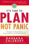 It's Time to Plan, Not Panic: Emergency Evacuation Preparedness and Coping Skills