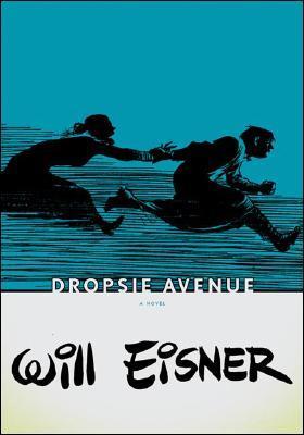 Dropsie Avenue by Will Eisner